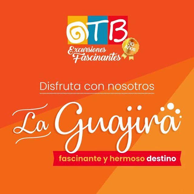 Disfruta con nosotros de La Guajira, una fantasía onírica en Colombia. Comunícate con OTB