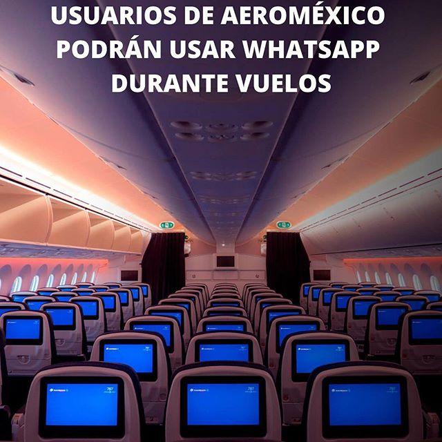 Usuarios de Aeroméxico podrán usar Whatsapp durante vuelos